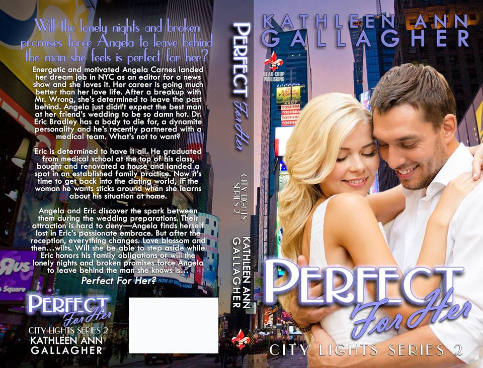 Perfect For Her by Kathleen Ann Gallagher
